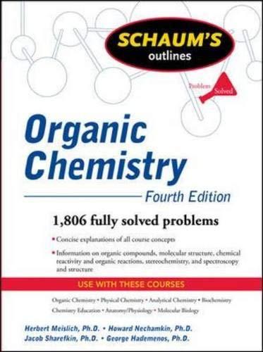 9780071625128: Schaum's Outline of Organic Chemistry, Fourth Edition (Schaum's Outline Series)
