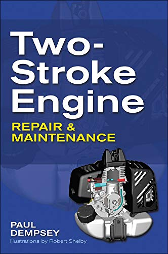 9780071625395: Two-Stroke Engine Repair and Maintenance (Mechanical Engineering)