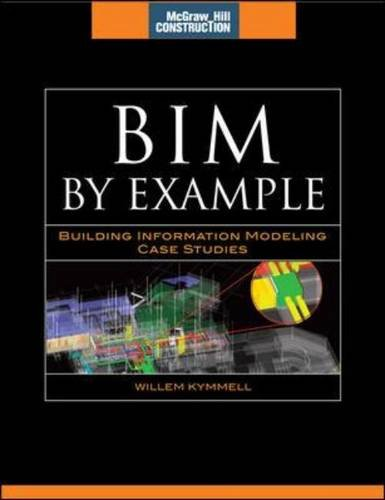9780071625418: BIM by Example: Building Information Modeling Case Studies (McGraw-Hill Construction Series)