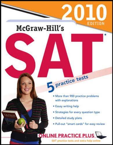 9780071625463: McGraw-Hill's SAT, 2010 Edition