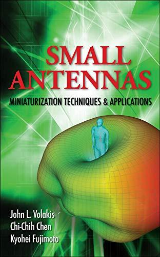 9780071625531: Small Antennas:Miniaturization Techniques & Applications (Electronics)