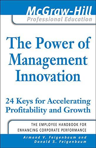 The Power of Management Innovation: Feigenbaum, Armand V./