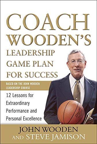 9780071626149: Coach Wooden's Leadership Game Plan for Success: 12 Lessons for Extraordinary Performance and Personal Excellence