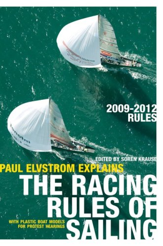 9780071626248: Paul Elvstrom Explains the Racing Rules of Sailing [With Plastic Boat Models for Protest Hearings]