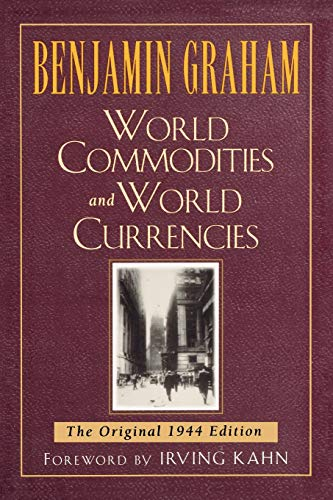 9780071626323: World Commodities and World Currencies: The Original 1944 Edition