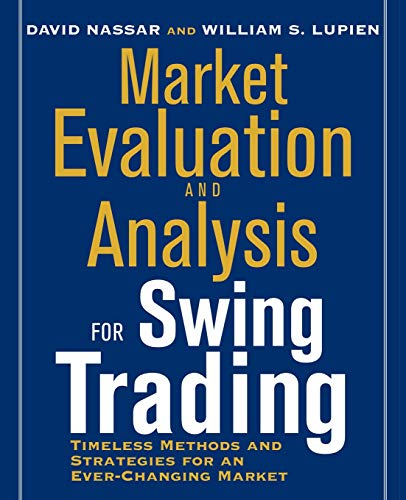 9780071626408: Market Evaluation and Analysis for Swing Trading
