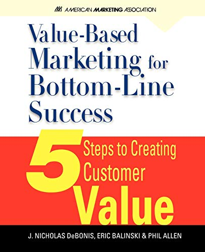 9780071626422: Value-Based Marketing for Bottom-Line Success