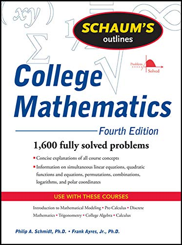 9780071626477: Schaum's Outline of College Mathematics, Fourth Edition (Schaum's Outline Series)