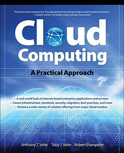 9780071626941: Cloud Computing, A Practical Approach