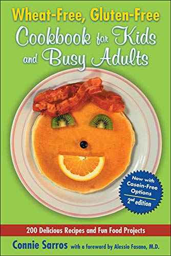 9780071627474: Wheat-Free, Gluten-Free Cookbook for Kids and Busy Adults, Second Edition