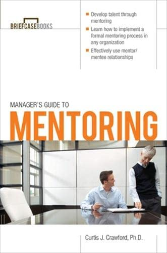 9780071627986: Manager's Guide to Mentoring (Briefcase Books Series)
