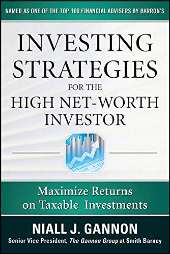 9780071628204: Investing Strategies for the High Net-Worth Investor: Maximize Returns on Taxable Portfolios (Professional Finance & Investment)