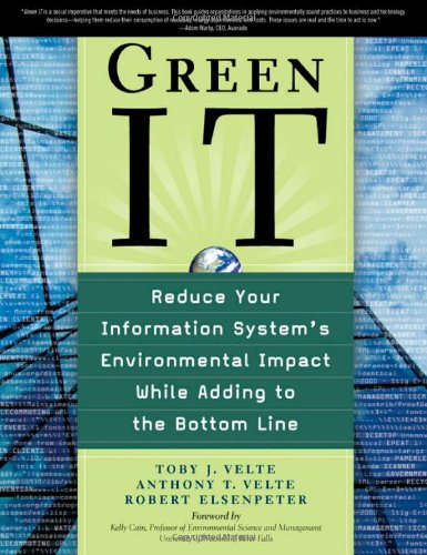 9780071628334: Green IT: Reduce Your Information System's Environmental Impact While Adding to the Bottom Line