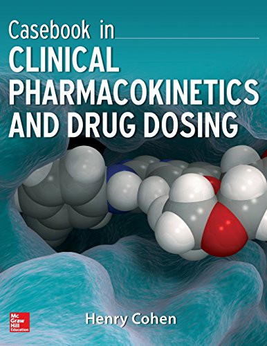 9780071628358: Casebook in Clinical Pharmacokinetics and Drug Dosing (Pharmacy)