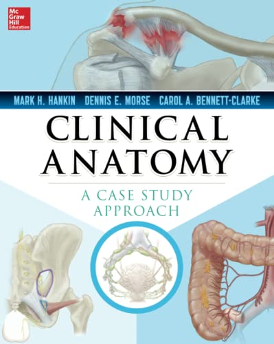 9780071628426: Clinical Anatomy: A Case Study Approach