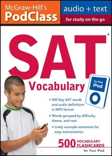 9780071628518: McGraw-Hill's PodClass SAT Vocabulary (MP3 Disk): Master 500 Key Words for Test Success on your iPod