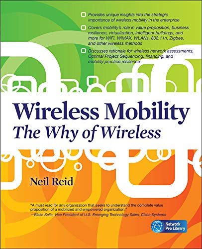 9780071628624: Wireless Mobility: The Why of Wireless (Networking Professional's Library)
