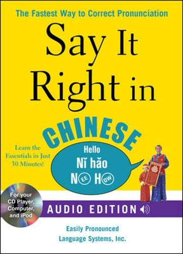 9780071628778: Say It Right in Chinese (Book and Audio CD): The Fastest Way to Correct Pronunciation (Say It Right! Series)