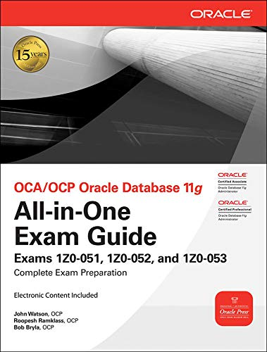 9780071629188: OCA/OCP Oracle Database 11g All-in-One Exam Guide with CD-ROM: Exams 1Z0-051, 1Z0-052, 1Z0-053 (Oracle Press)