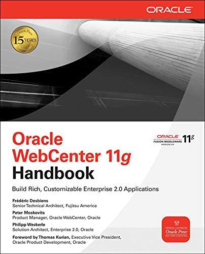 9780071629324: Oracle WebCenter 11g Handbook: Build Rich, Customizable Enterprise 2.0 Applications (Oracle Press)