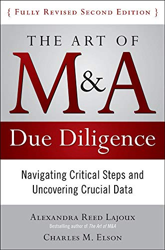 9780071629362: The Art of M&A Due Diligence, Second Edition: Navigating Critical Steps and Uncovering Crucial Data