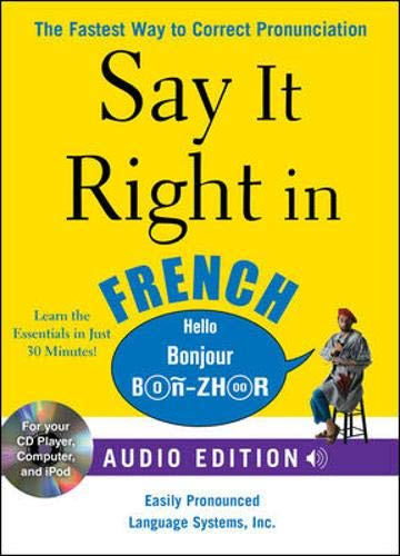 9780071629478: Say It Right in French (Audio CD and Book): The fastest way to Correct Pronunciation