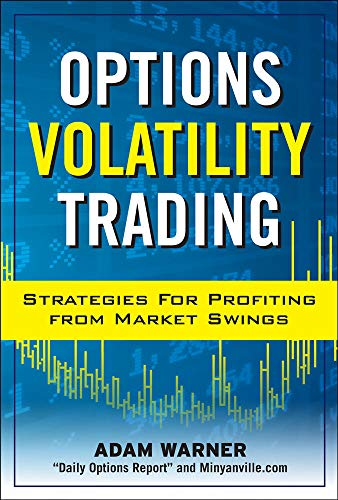 9780071629652: Options Volatility Trading: Strategies for Profiting from Market Swings (Professional Finance & Investment)