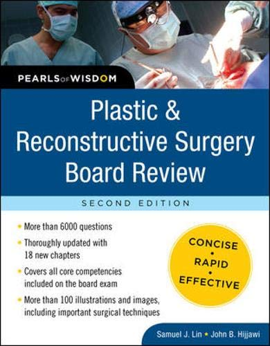 Plastic and Reconstructive Surgery Board Review: Pearls: Samuel J. Lin,