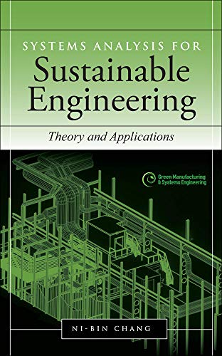9780071630054: Systems Analysis for Sustainable Engineering: Theory and Applications (Green Manufacturing & Systems Engineering)
