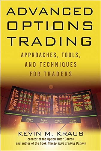 9780071632478: Advanced Options Trading: Approaches, Tools, and Techniques for Professionals Traders