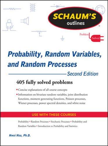 9780071632898: Schaum's Outline of Probability, Random Variables, and Random Processes, Second Edition (Schaum's Outline Series)