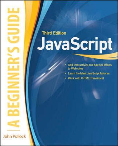 9780071632959: JavaScript, A Beginner's Guide, Third Edition