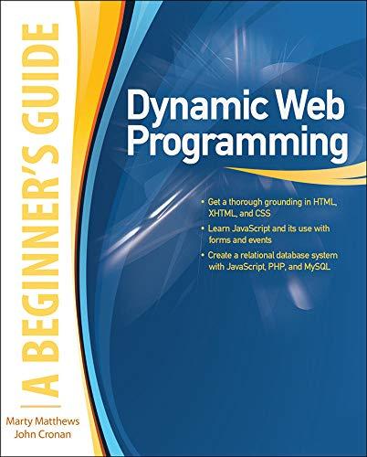 9780071633444: Dynamic Web Programming: A Beginner's Guide