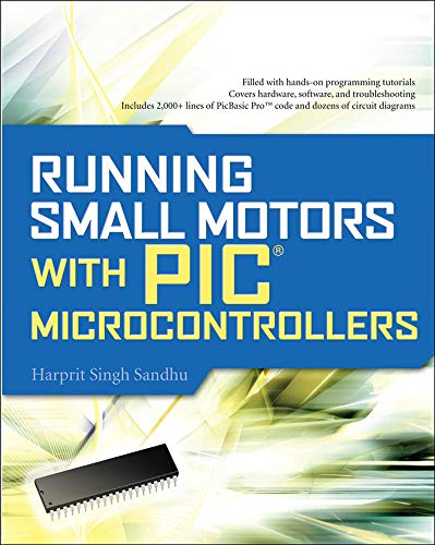 9780071633512: Running Small Motors with PIC Microcontrollers