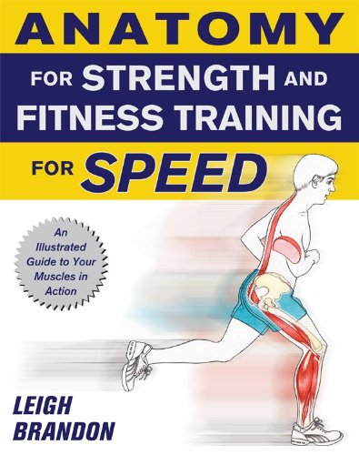 9780071633635: Anatomy for Strength and Fitness Training for Speed ...