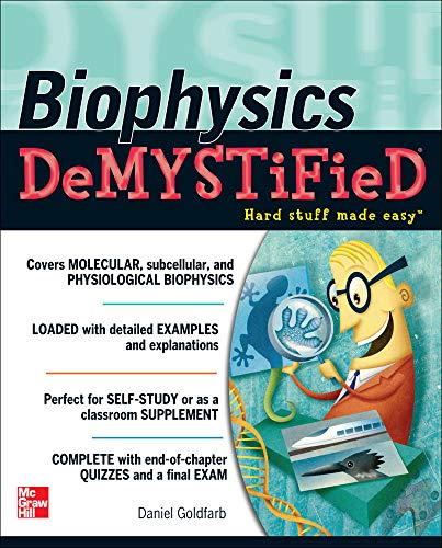 9780071633642: Biophysics Demystified