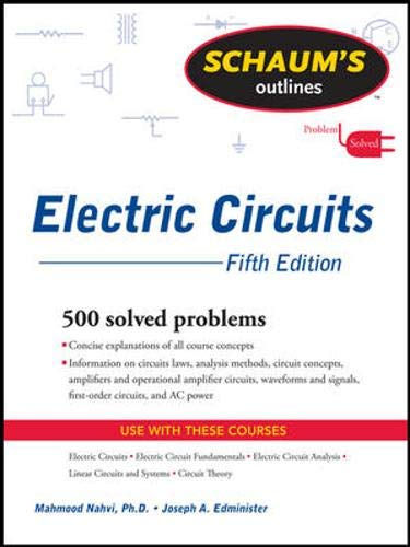Schaum's Outline of Electric Circuits, Fifth Edition: Edminister, Joseph, Nahvi,