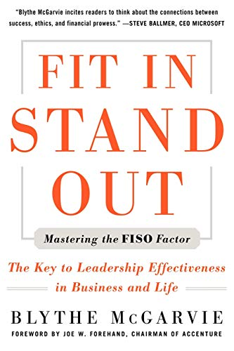 9780071634038: Fit In, Stand Out: Mastering the FISO FACTOR - The Key to Leadership Effectiveness in Business and Life