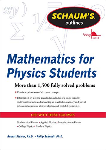 9780071634151: Schaum's Outline of Mathematics for Physics Students (Schaum's Outline Series)