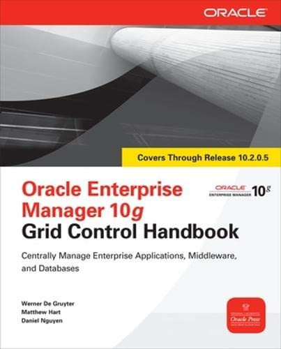 9780071634229: Oracle Enterprise Manager 10g Grid Control Handbook (Oracle Press)