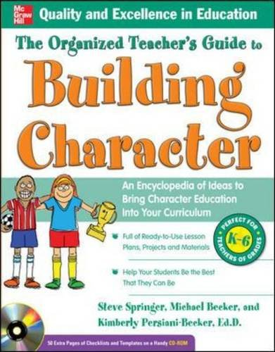 9780071634540: The Organized Teacher's Guide to Building Character