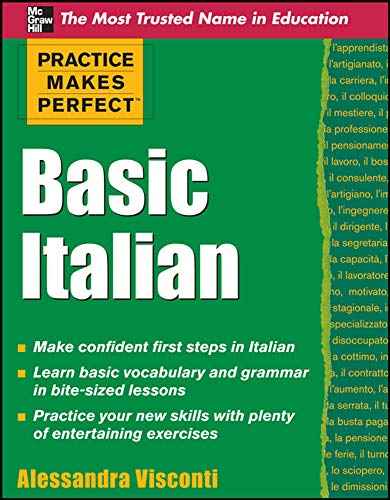Practice Makes Perfect Basic Italian (Practice Makes Perfect Series): Visconti, Alessandra