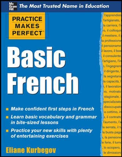 9780071634694: Practice Makes Perfect Basic French (Practice Makes Perfect Series)