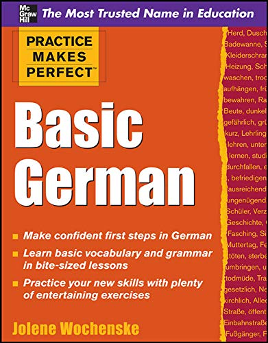 9780071634700: Practice Makes Perfect Basic German (Practice Makes Perfect Series)