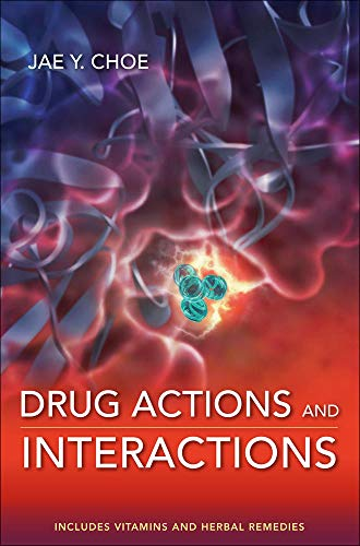 9780071634755: Drug Actions and Interactions (Pharmacy)
