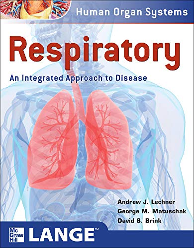 9780071635011: Respiratory: An Integrated Approach to Disease (LANGE Basic Science)