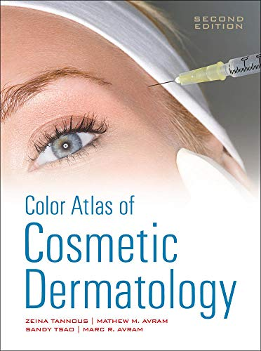 Color Atlas of Cosmetic Dermatology, Second Edition: Tannous, Zeina; Avram,