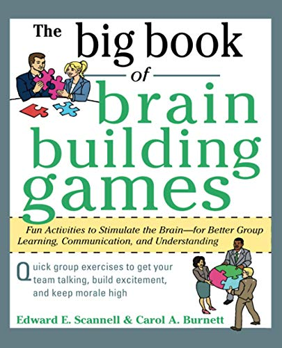 9780071635226: The Big Book of Brain-Building Games: Fun Activities to Stimulate the Brain for Better Learning, Communication and Teamwork (Big Book Series)