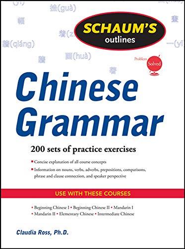 9780071635264: Schaum's Outline of Chinese Grammar