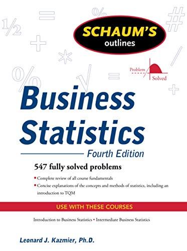9780071635271: Schaum's Outline of Business Statistics, Fourth Edition